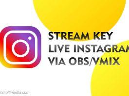 Cara Mendapatkan Stream Key Instagram